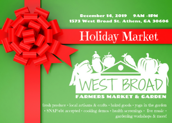 Holiday Market @ West Broad Farmers Market & Garden